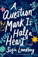 A question mark is half a heart  Cover Image