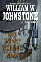 Go west, young man Book cover