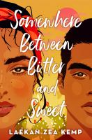 Somewhere between bitter and sweet Book cover