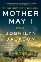 Mother may I : a novel  Cover Image