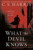 What the devil knows : a Sebastian St. Cyr mystery Book cover