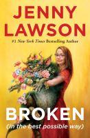 Broken : (in the best possible way) Book cover