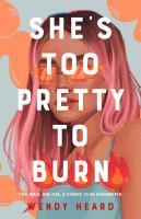 She's too pretty to burn  Cover Image