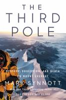 The third pole : mystery, obsession, and death on Mount Everest Book cover