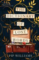 The dictionary of lost words : a novel Book cover