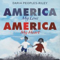 America, my love, America, my heart Book cover