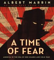 A time of fear : America in the era of red scares and Cold War  Cover Image