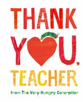 Thank you, teacher : from the very hungry caterpillar Book cover
