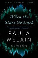 When the stars go dark : a novel  Cover Image