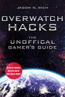 Overwatch hacks : the unofficial gamer's guide Book cover
