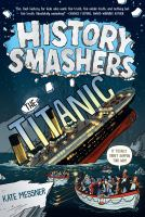 The Titanic by Kate Messner ; illustrated by Matt Aytch Taylor.