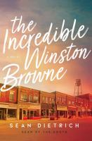 The incredible Winston Browne Book cover