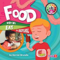 Food : why we eat to refuel Book cover