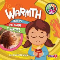 Warmth : why we stay warm to refuel Book cover