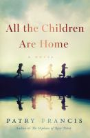All the children are home : a novel Book cover