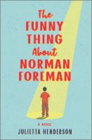 The funny thing about Norman Foreman by Julietta Henderson.