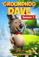 Groundhog Dave. Season one  Cover Image