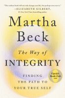 The way of integrity : finding the path to your true self Book cover