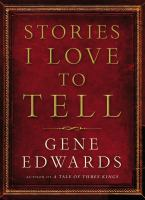 Stories I love to tell Book cover