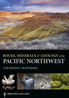 Rocks, minerals & geology of the Pacific Northwest Book cover