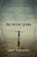 The tender grave Book cover