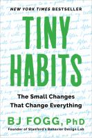 Tiny habits : the small changes that change everything Book cover