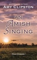 An Amish singing : four stories Book cover