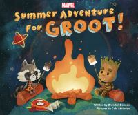 Summer adventure for Groot! Book cover