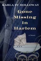 Gone missing in Harlem : a novel Book cover