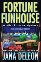 Fortune funhouse : a Miss Fortune mystery Book cover