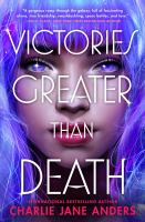 Victories greater than death Book cover
