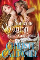Someone wanton his way comes Book cover