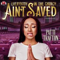 Everybody in the church ain't saved Book cover