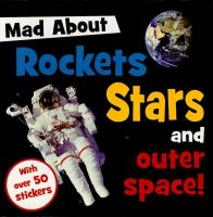 Mad About Rockets Stars and Outer Space. Book cover