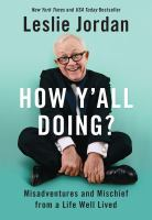How y'all doing? : misadventures and mischief from a life well lived Book cover