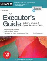 The executor's guide : settling a loved one's estate or trust  Cover Image