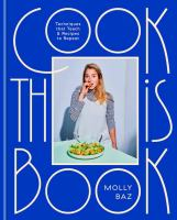 Cook this book : techniques that teach & recipes to repeat  Cover Image