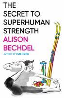The secret to superhuman strength Book cover