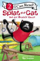 Splat the Cat and the obstacle course Book cover