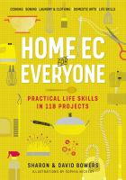 Home ec for everyone : practical life skills in 118 projects Book cover