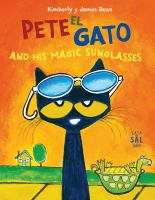 Pete el gato and his magic sunglasses  Cover Image