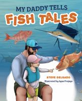 My daddy tells fish tales Book cover