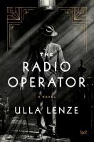 The radio operator : a novel Book cover