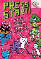 Super Rabbit Boy's team-up trouble! Book cover