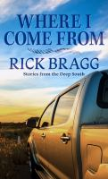 Where I come from : stories from the deep South Book cover