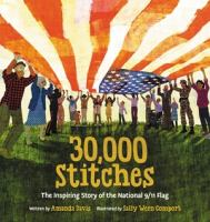 30,000 stitches : the inspiring story of the National 9/11 flag Book cover