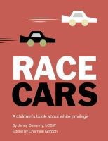 Race cars : a children's book about white privilege Book cover
