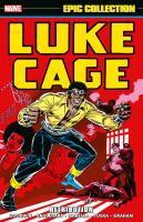 Luke Cage epic collection. Volume 1,1972-1975 Retribution Book cover