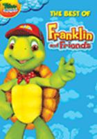 Franklin and friends : the best of Franklin and friends Book cover