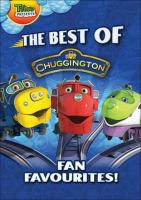 The best of Chuggington : fan favourites! Book cover